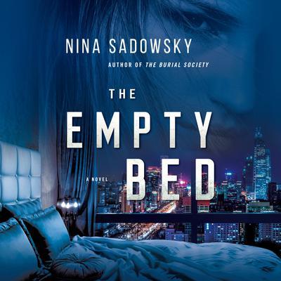 The Empty Bed: A Novel Audiobook, by Nina Sadowsky