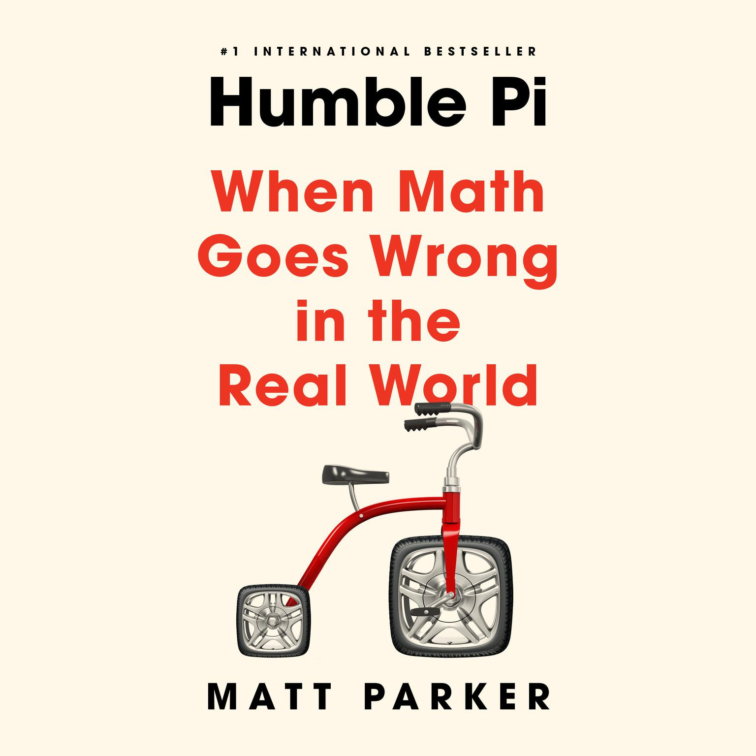Printable Humble Pi: When Math Goes Wrong in the Real World Audiobook Cover Art