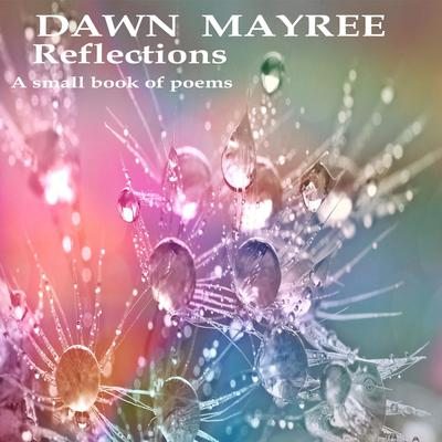 Reflections Audiobook, by Dawn Mayree
