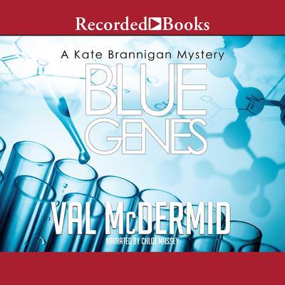 Blue Genes Audiobook, by Val McDermid