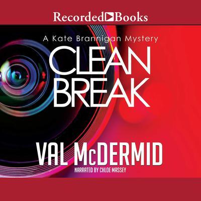 Clean Break Audiobook, by Val McDermid