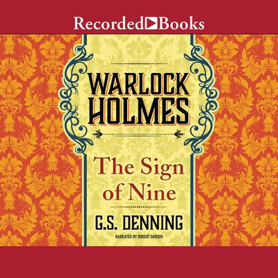 Warlock Holmes - The Sign of the Nine Audiobook, by G.S. Denning