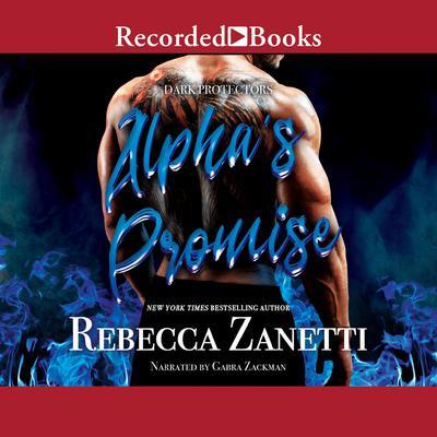 Alphas Promise Audiobook, by Rebecca Zanetti