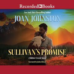Sullivans Promise Audiobook, by Joan Johnston