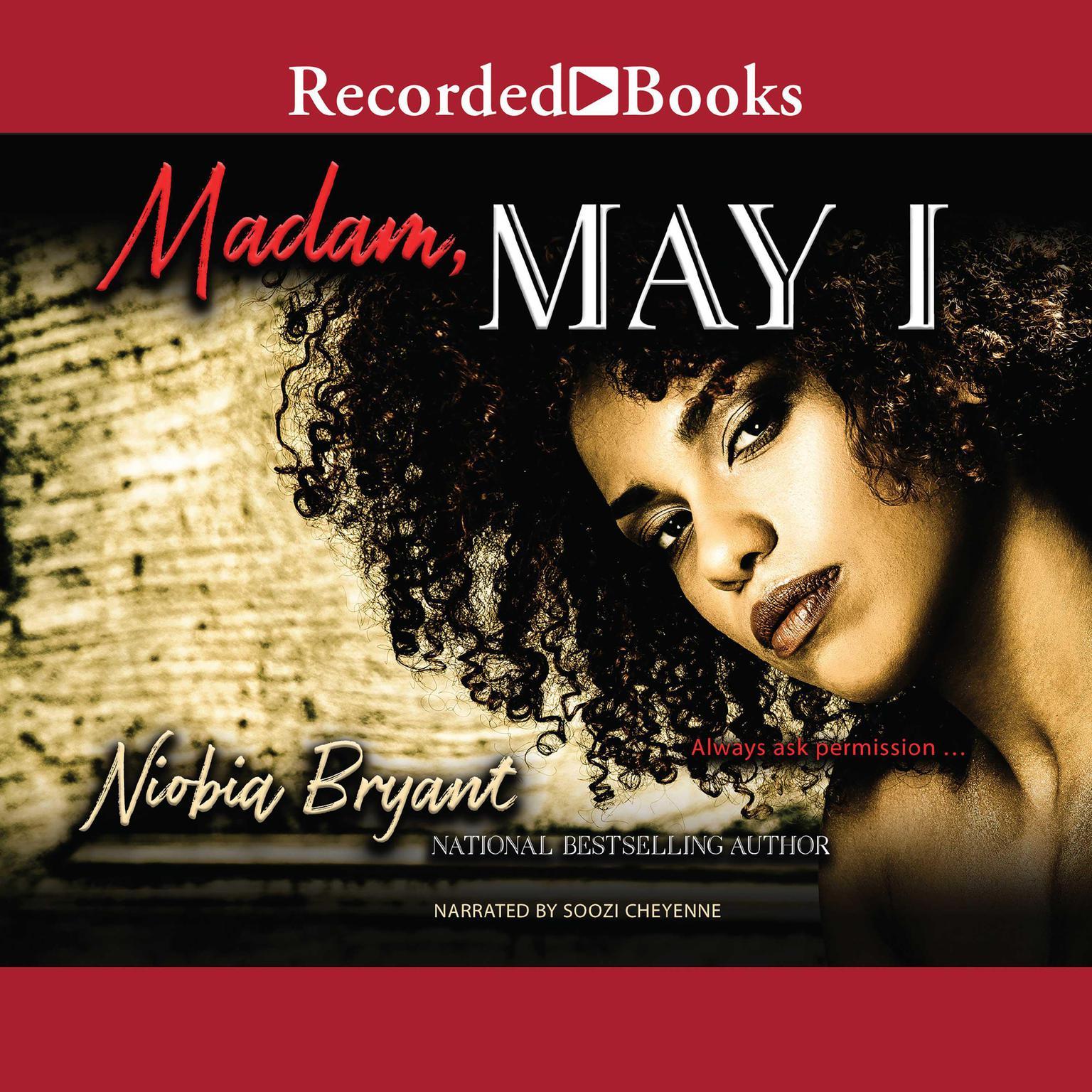Madam, May I Audiobook, by Niobia Bryant
