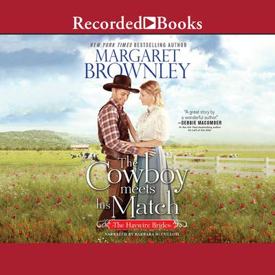 Cowboy Meets His Match Audiobook, by Margaret Brownley