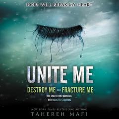 Unite Me Audiobook, by Tahereh Mafi