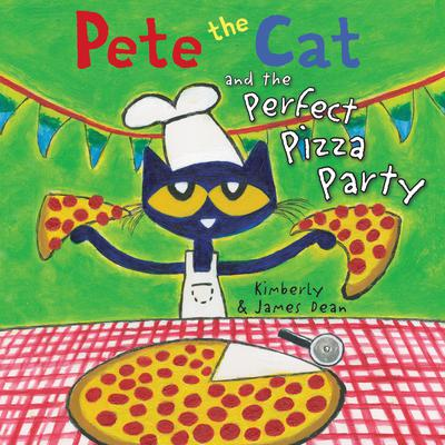 Pete the Cat and the Perfect Pizza Party Audiobook, by James Dean
