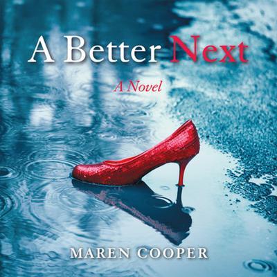 A Better Next Audiobook, by Maren Cooper