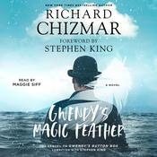 Gwendy's Magic Feather: A Novella Audiobook, by Richard Chizmar