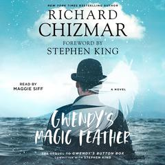 Gwendys Magic Feather: A Novella Audiobook, by Richard Chizmar