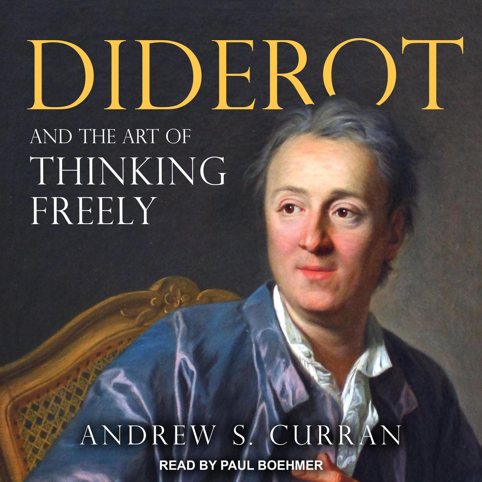 Printable Diderot and the Art of Thinking Freely Audiobook Cover Art