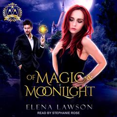 Of Magic & Moonlight: A Reverse Harem Paranormal Romance Audiobook, by Elena Lawson