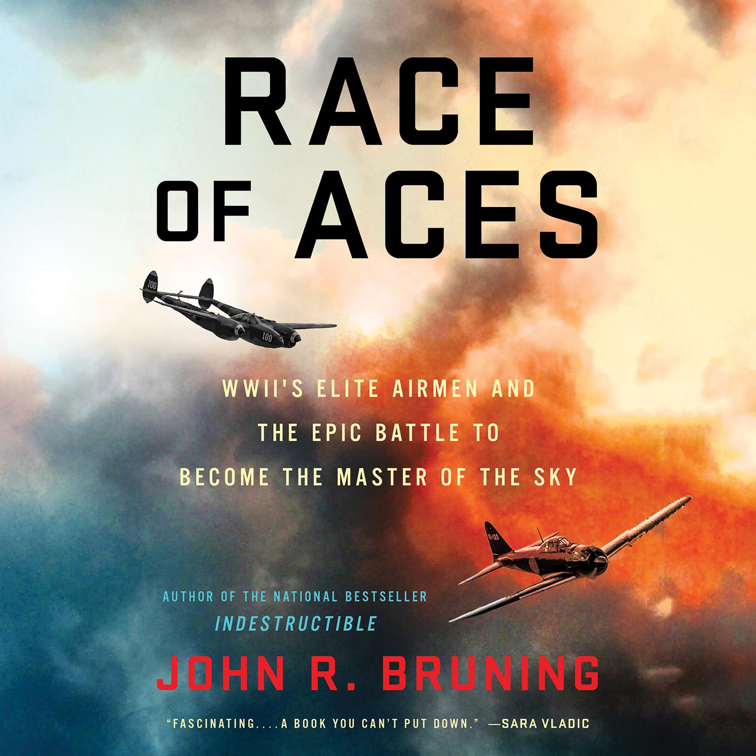 Printable Race of Aces: WWII's Elite Airmen and the Epic Battle to Become the Master of the Sky Audiobook Cover Art