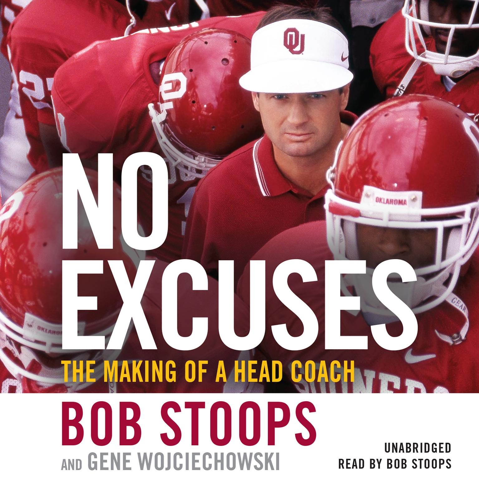 No Excuses: The Making of a Head Coach Audiobook, by Bob Stoops