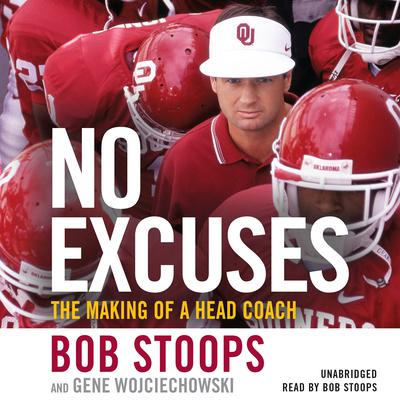 No Excuses: The Making of a Head Coach Audiobook, by