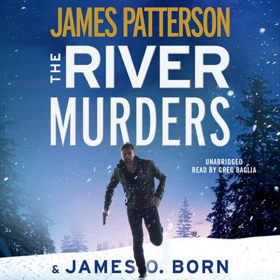 The River Murders Audiobook, by James Patterson