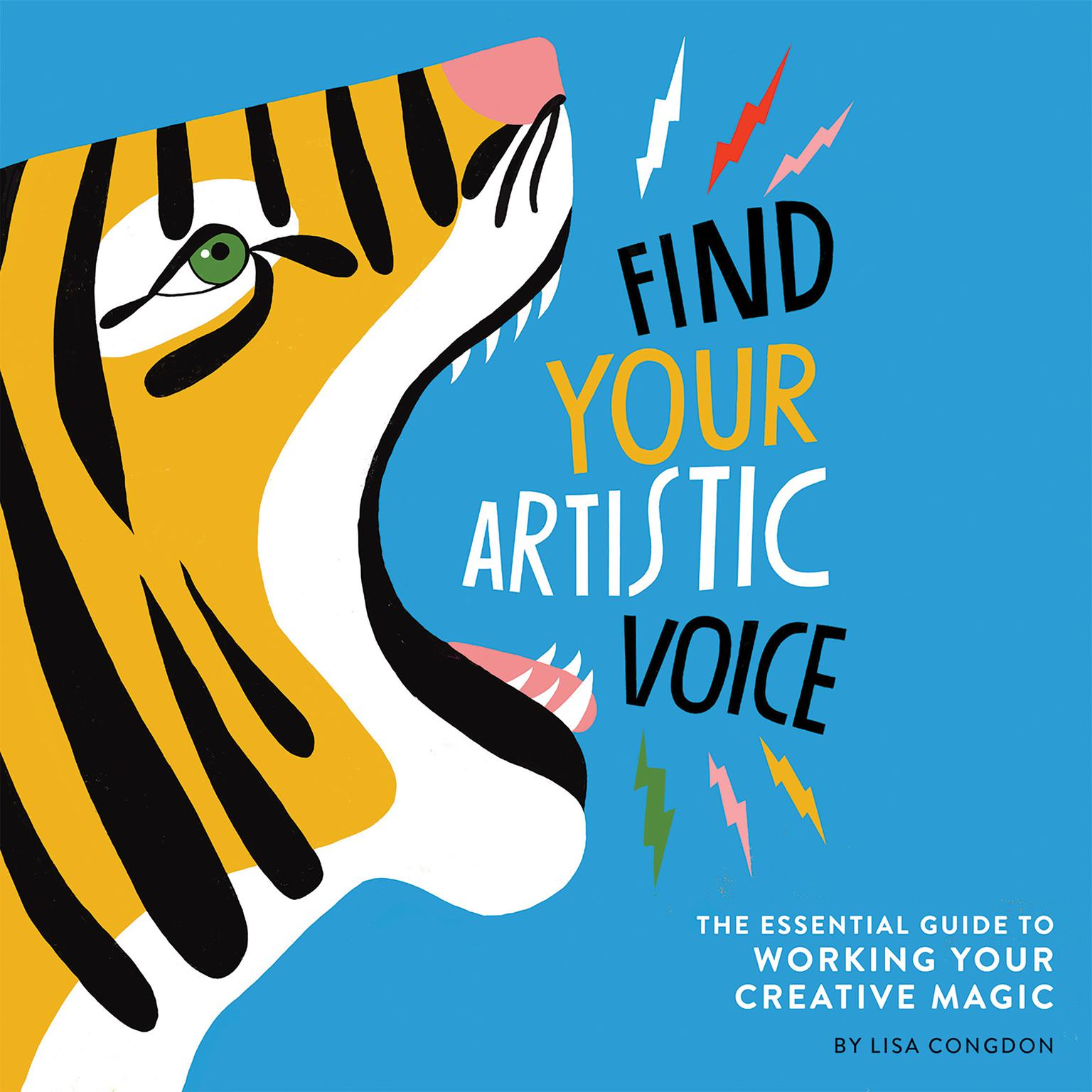 Printable Find Your Artistic Voice: The Essential Guide to Working Your Creative Magic Audiobook Cover Art