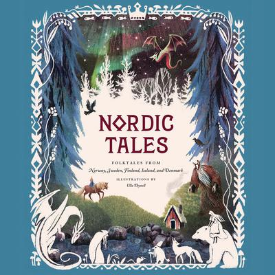Nordic Tales: Folktales from Norway, Sweden, Finland, Iceland, and Denmark Audiobook, by Author Info Added Soon