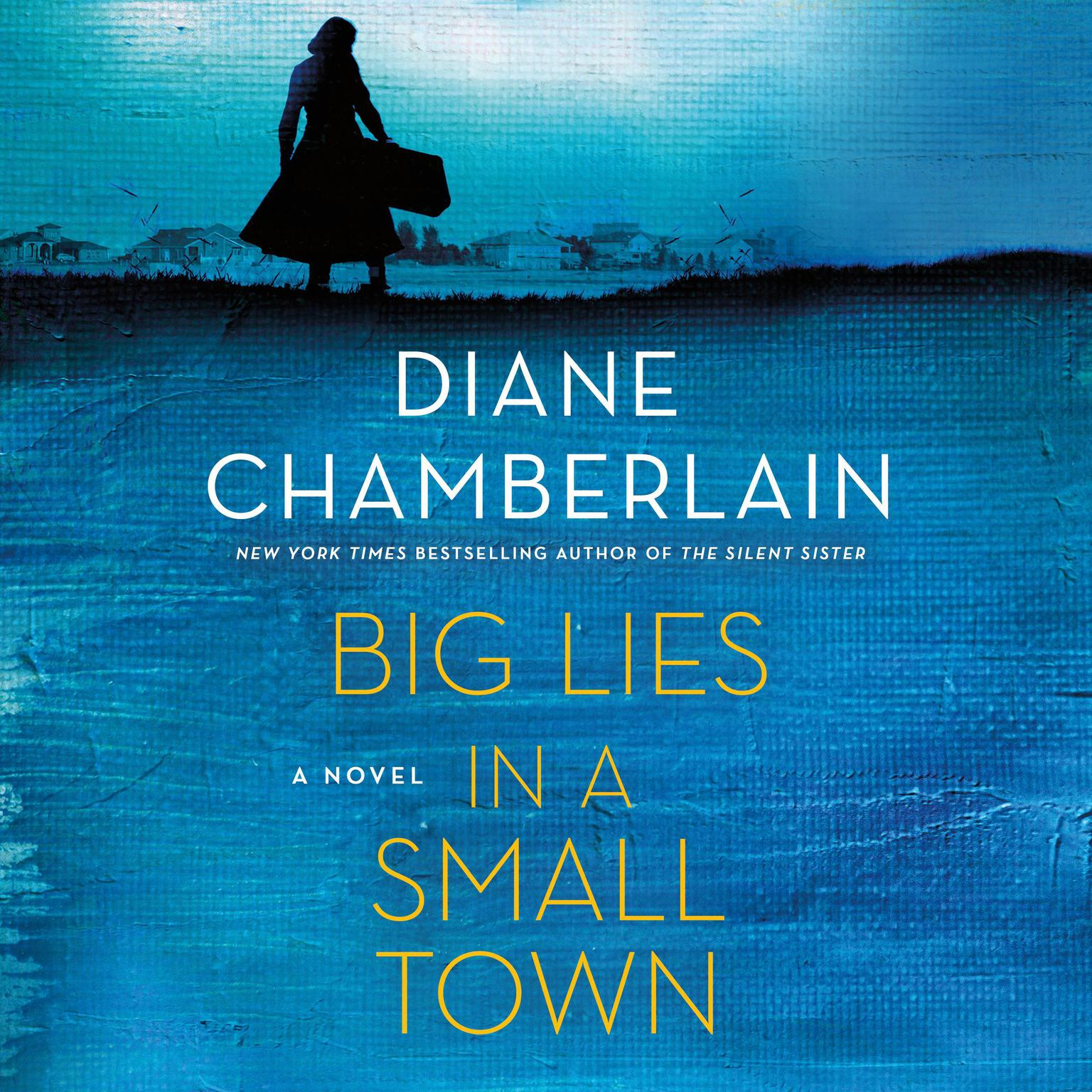 Big Lies In A Small Town Audiobook