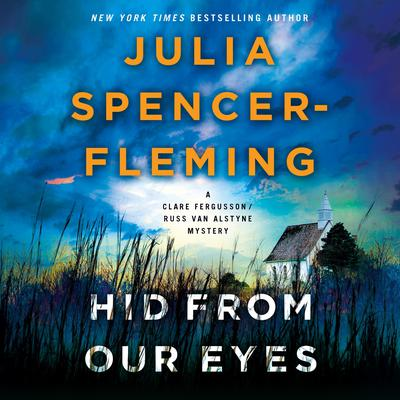 Hid from Our Eyes: A Clare Fergusson/Russ Van Alstyne Mystery Audiobook, by
