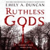 Ruthless Gods: A Novel Audiobook, by Emily A. Duncan