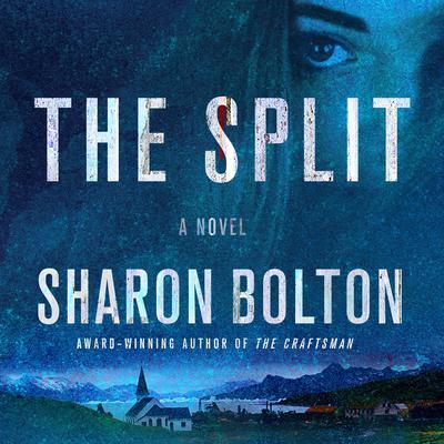 The Split: A Novel Audiobook, by Sharon Bolton