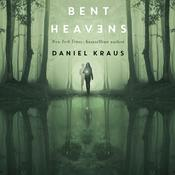 Bent Heavens Audiobook, by Daniel Kraus