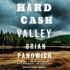 Hard Cash Valley: A Novel Audiobook, by Brian Panowich