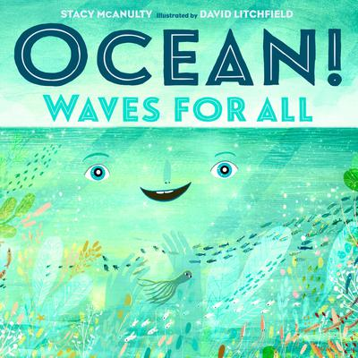 Ocean! Waves for All Audiobook, by Stacy McAnulty