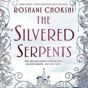 The Silvered Serpents Audiobook, by Roshani Chokshi