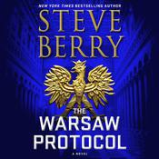 The Warsaw Protocol: A Novel Audiobook, by Steve Berry