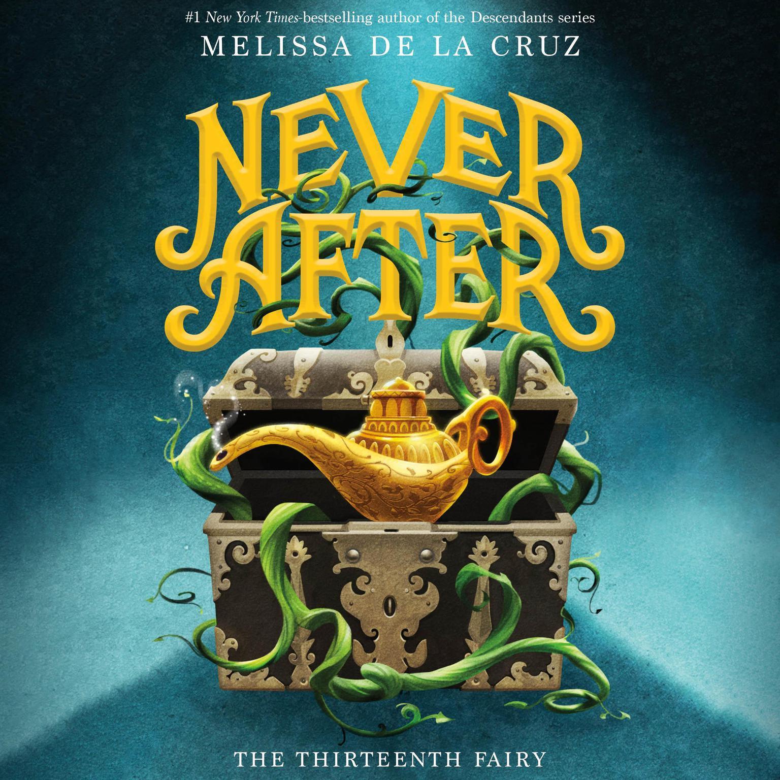 Never After: The Thirteenth Fairy Audiobook, by Melissa de la Cruz