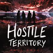 Hostile Territory Audiobook, by Paul Greci