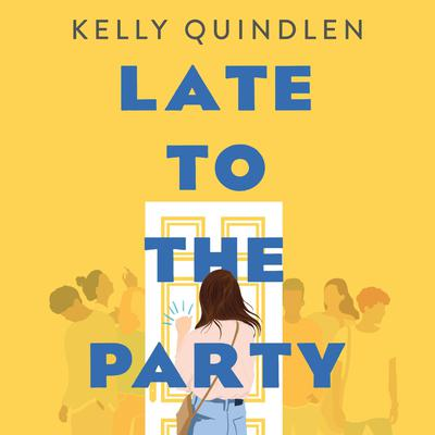Late to the Party Audiobook, by