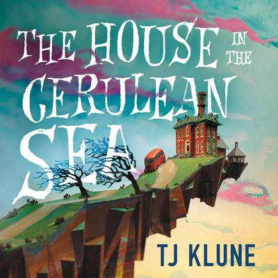 The House in the Cerulean Sea Audiobook, by