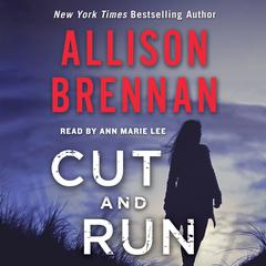 Cut and Run Audiobook, by Allison Brennan