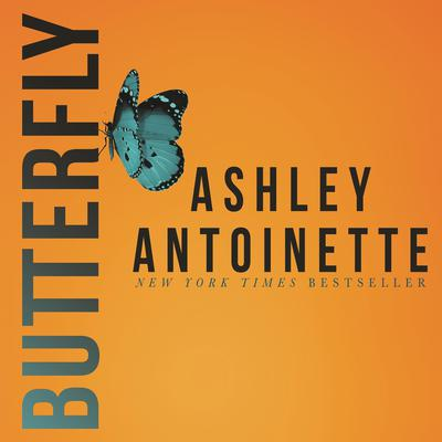 Butterfly Audiobook, by Ashley Antoinette