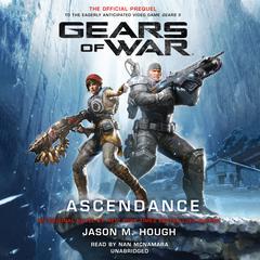 Gears of War: Ascendance Audiobook, by Jason M. Hough