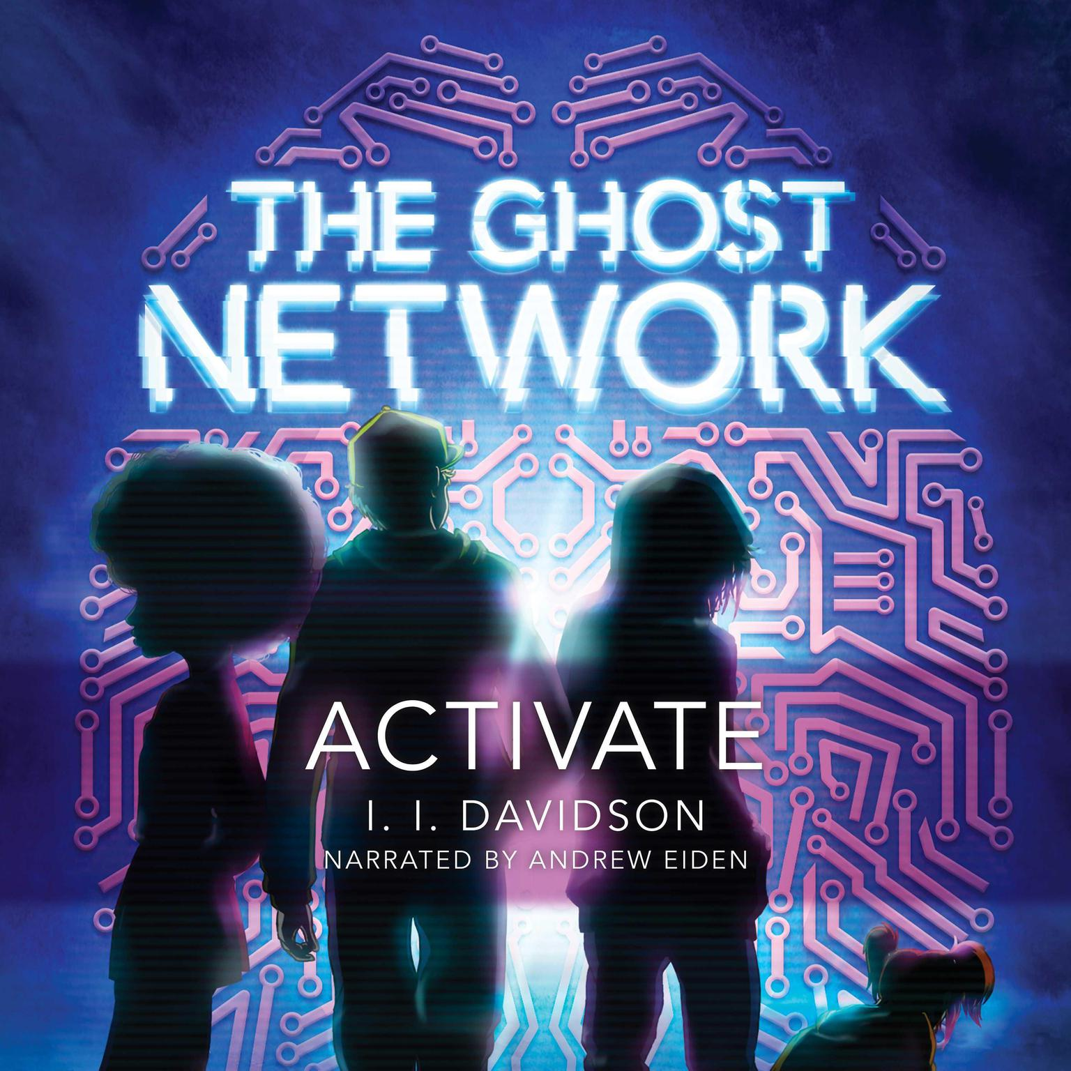The Ghost Network: Activate Audiobook, by I.I Davidson