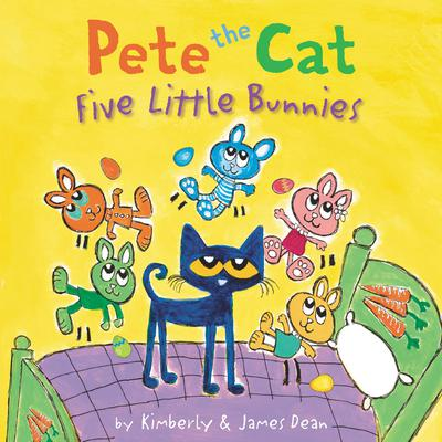 Pete the Cat: Five Little Bunnies Audiobook, by