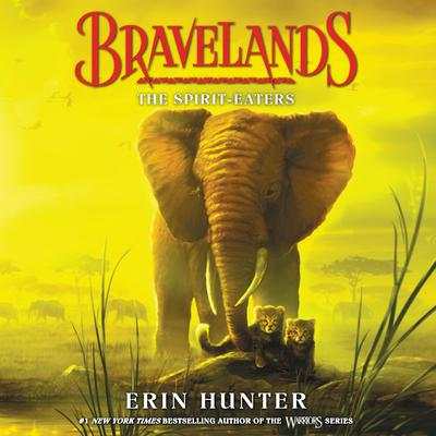 Bravelands #5: The Spirit-Eaters Audiobook, by