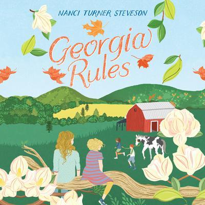 Georgia Rules Audiobook, by Nanci Turner Steveson