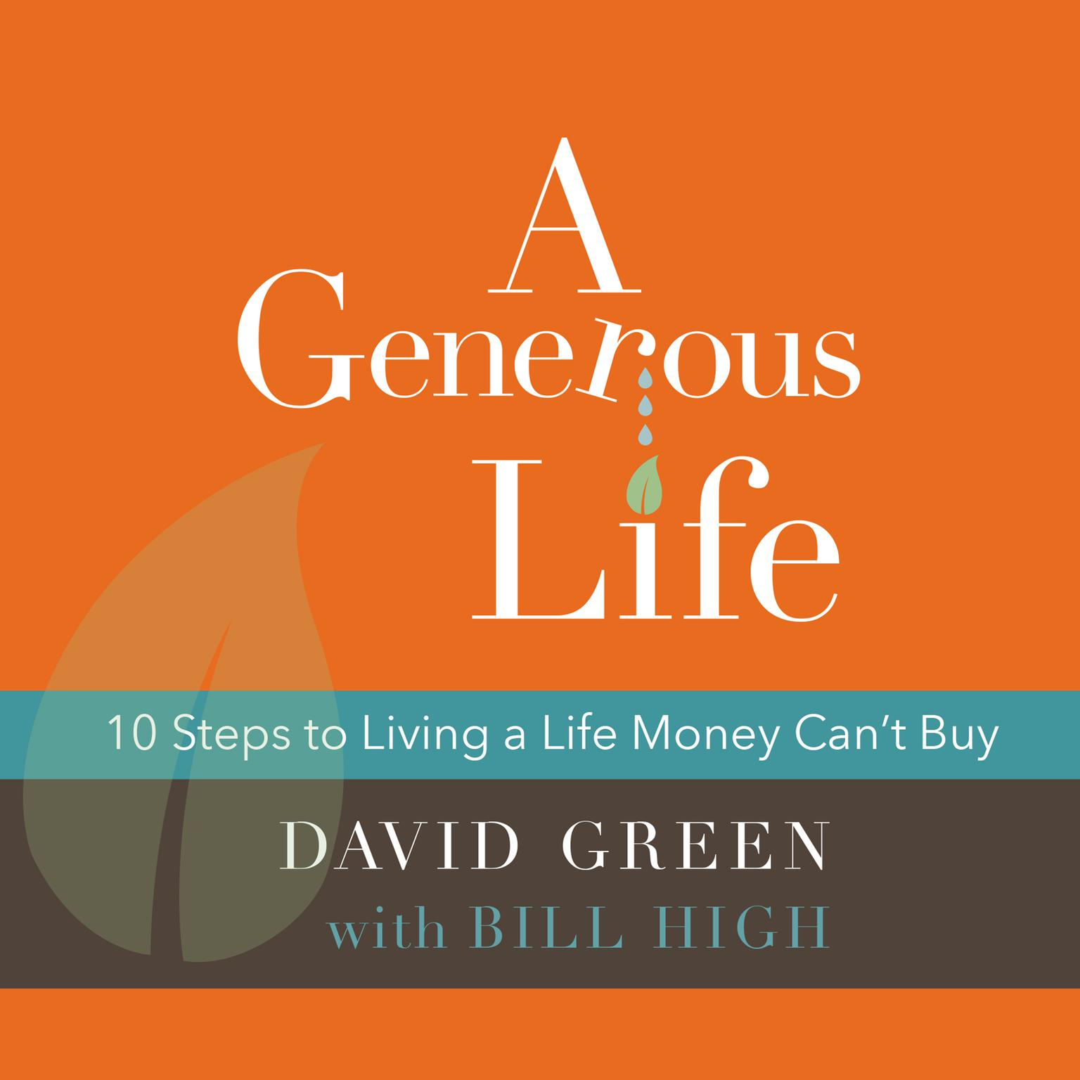 Printable A Generous Life: 10 Steps to Living a Life Money Can't Buy Audiobook Cover Art