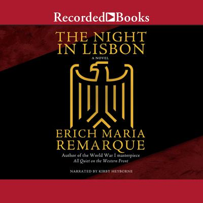 The Night in Lisbon Audiobook, by Erich Maria Remarque