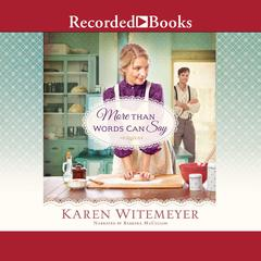 More Than Words Can Say Audiobook, by Karen Witemeyer