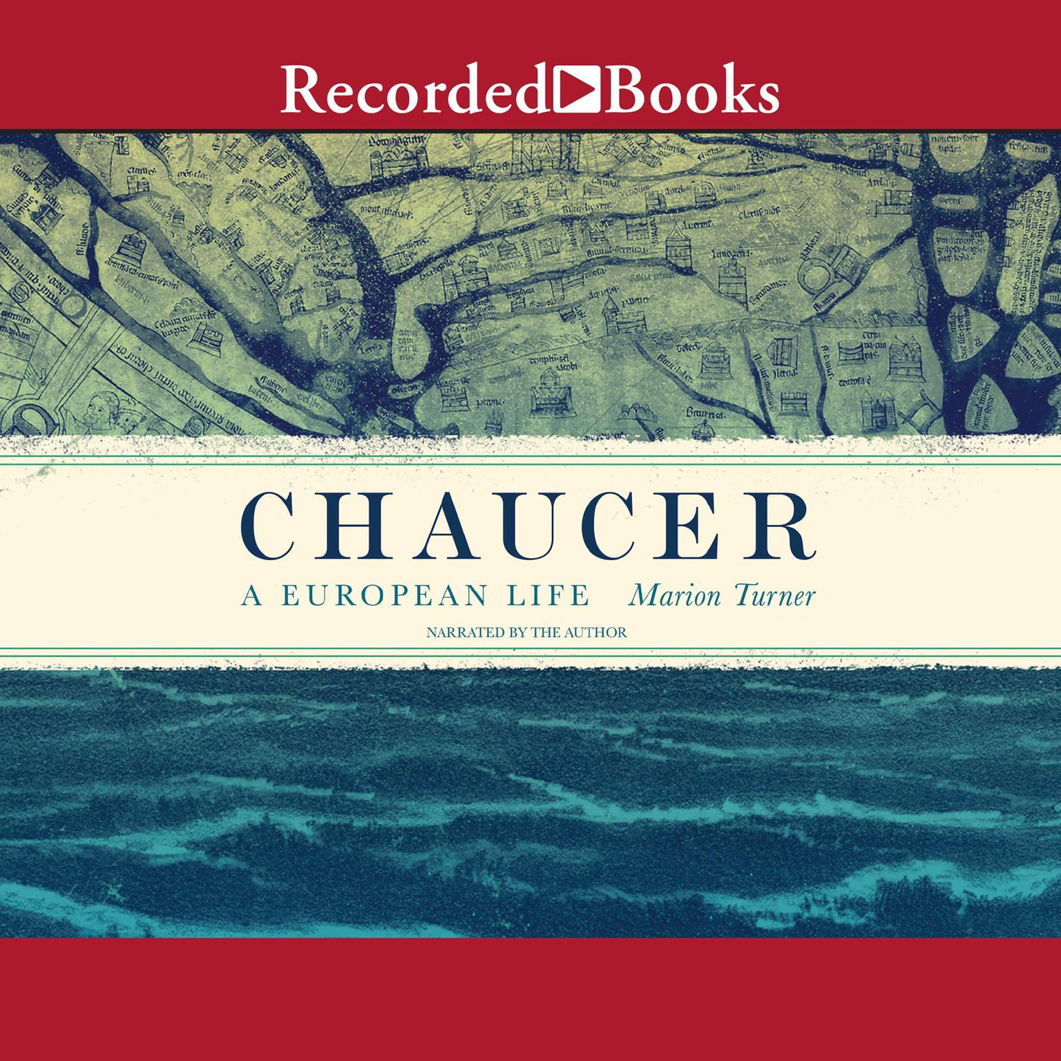 Printable Chaucer: A European Life Audiobook Cover Art
