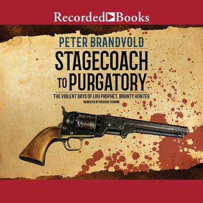 Stagecoach to Purgatory Audiobook, by Peter Brandvold
