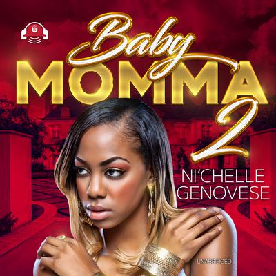 Baby Momma 2 Audiobook, by