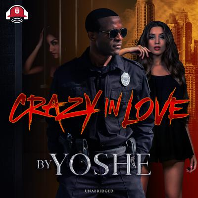 Crazy In Love Audiobook, by